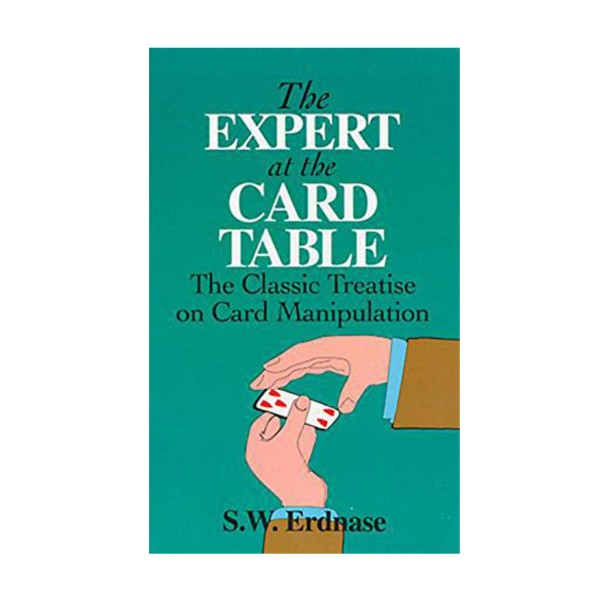 The Expert at the Card Table by Dover Erdnase